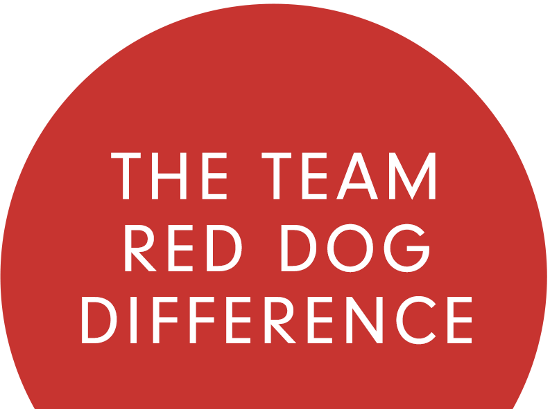 The Team Red Dog Difference